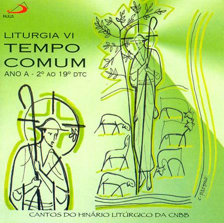 Cd Liturgia Vi Tempo Comum Ano A 2º Ao 19º Dtc 7891210005847