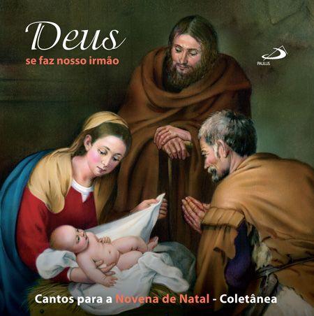 novena natal 2018 CD   Deus se faz nosso irmão   Cantos para a Novena de Natal  novena natal 2018