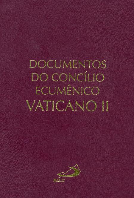 Documentos do Concílio Ecumênico Vaticano II - 9788534918251