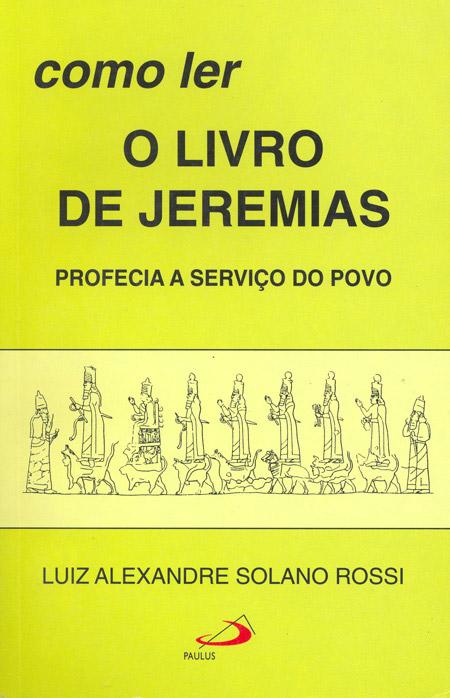 Como ler o livro de Jeremias - Profecia a serviço do povo - 9788534919951