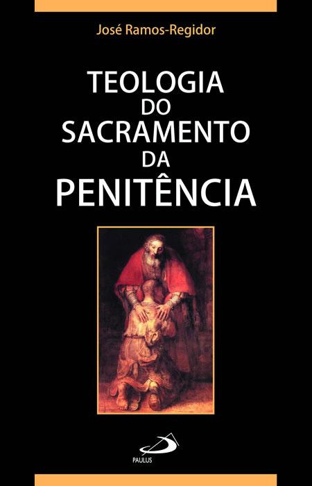 Sacramento Do Matrimonio Na Bíblia : Teologia do sacramento da penitência