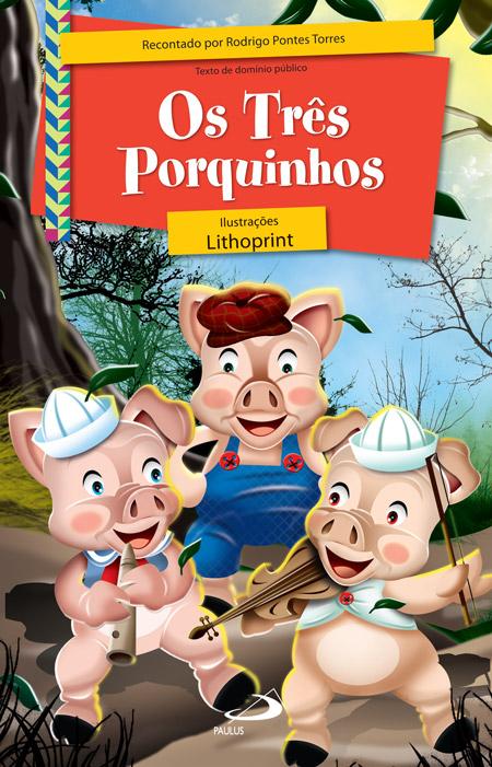 Os três porquinhos - 9788534926218