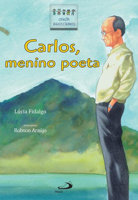 Carlos, menino poeta