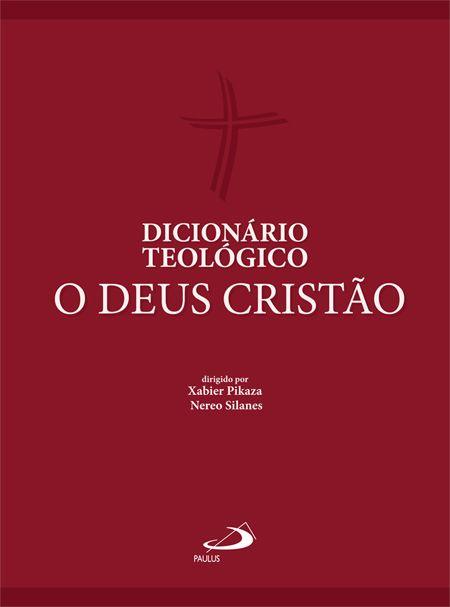 Resultado de imagen de Dicionário Teologico. O Deus Cristao