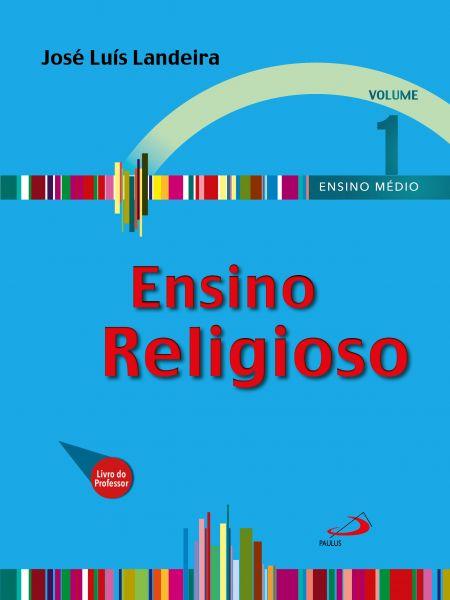 Ensino Religioso - Volume 1 - Livro do Professor