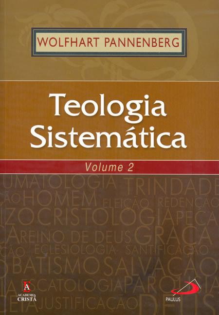Teologia Sistemática  volume 2  9788598481364
