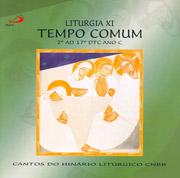 CD - Liturgia XI - Tempo Comum - 2° ao 17° DTC Ano C ee46abce65f