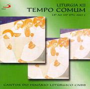 CD - Liturgia XII - Tempo Comum - 18° ao 34° DTC Ano C 0767f9a66be