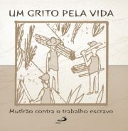 CD - Um grito pela vida - Mutirão contra o trabalho escravo 21255cf76c3