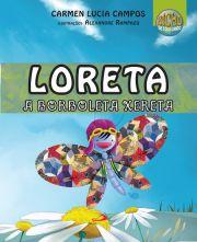 Loreta, a borboleta xereta