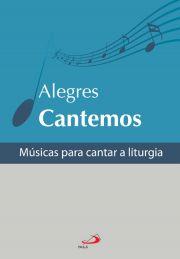 Alegres cantemos - Músicas para cantar a Liturgia f0890b422a9