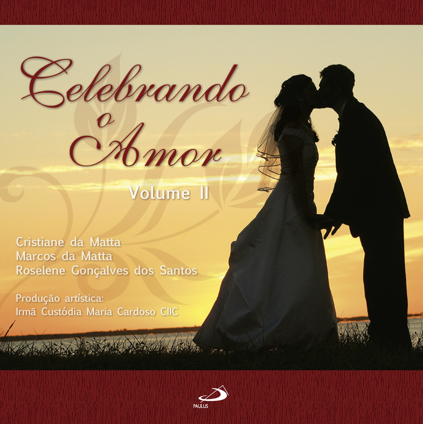 Sacramento Do Matrimonio Na Bíblia : Cd da paulus reúne melodias para auxiliar na celebração do