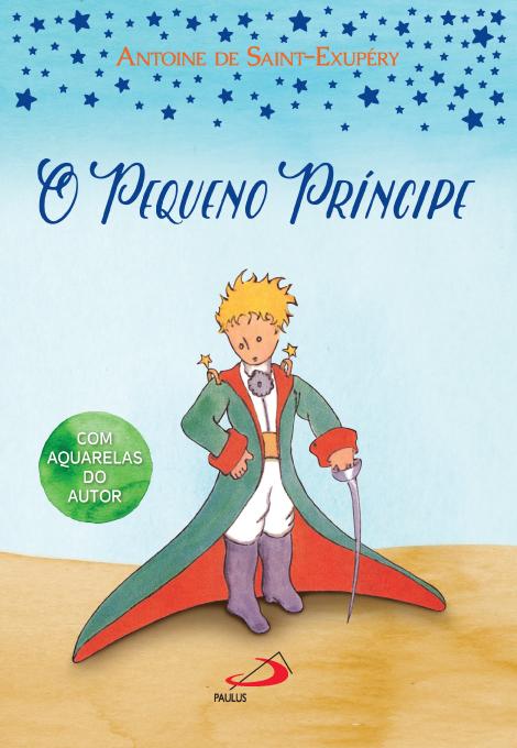O pequeno príncipe em duas versões | Paulus Editora