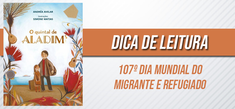 banner dica de leitura para o 107º dia mundial do migrante e refugiado