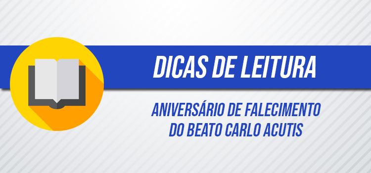 BANNER DICAS DE LEITURA CARLO ACUTIS